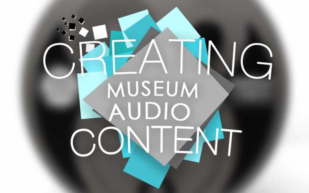 Creating museum audio content image