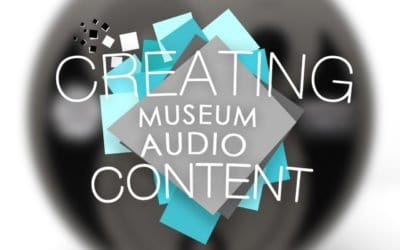Creating Museum Audio Content