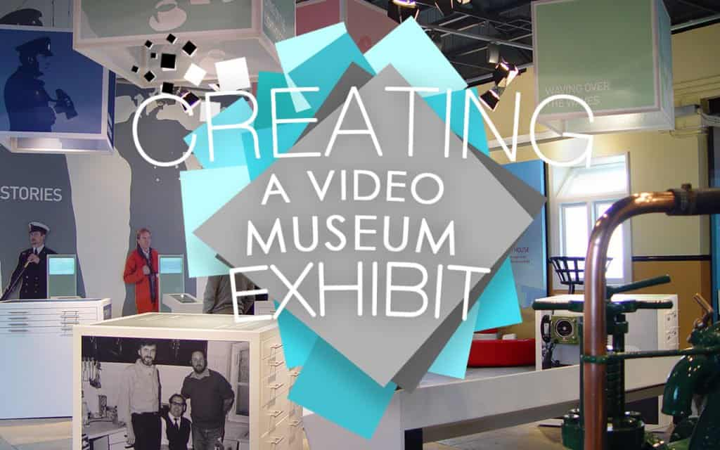 How to create a video museum exhibit Image