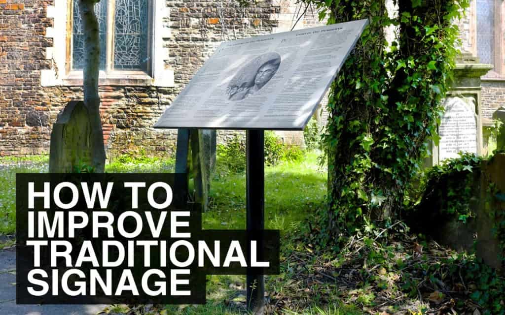 How to improve traditional signage